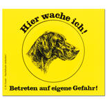 Esser-Warnschild-Text: Hier wache ich